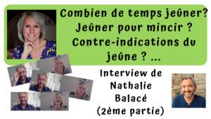 Interview avec Nathalie Balacé, jeûneuse en Ardèche Verte (2/3)